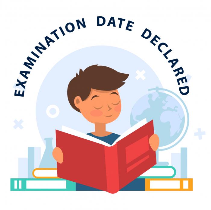 Examination Dates Declared.